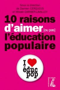 Dix raisons d'aimer (ou pas) l'éducation populaire…