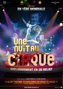 Hollywood : Une Nuit Au Cirque 3D au Festival 3DFF du 30 Septembre au 3 Octobre 2010…