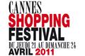 Cannes Shopping Festival 2011 du 21 au 24 Avril 2011, une 8 ème édition en ouverture de la saison estivale…