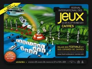 Palais des Festivals et des Congrès Cannes : Du 25 au 27 Février 2011 FESTIVAL INTERNATIONAL DES JEUX 25 ANS DE SUCCÈS…
