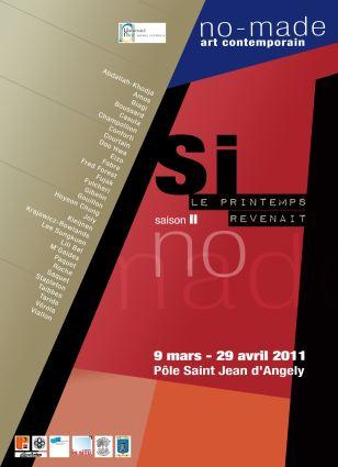 Dans le cadre de la manifestation «Mars au Musée» qui se déroule à Nice du 7 au 31 Mars 2011, le Collectif d'Art Contemporain No-Made présente l'exposition «Si le printemps revenait Saison II»…