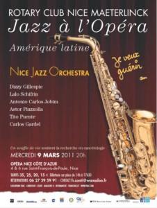 Nice : 3 ème Edition du Jazz à l'Opéra Mercredi 9 Mars 2011 à 20h pour les 50 ans du Centre Antoine Lacassagne de lutte contre le cancer, l'Amérique Latine cette année à l'honneur…