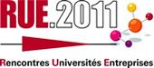 RUE 2011 Rencontres universités entreprises : A chaque public, le choix de ses conférences !