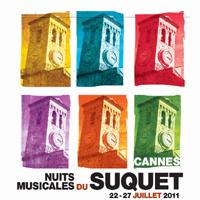Cannes : Nuits Musicales du Suquet 2011…