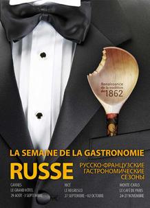 Cannes : Semaine de la Gastronomie FRANCO-RUSSE au Grand Hôtel…
