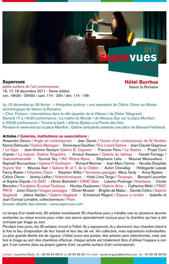 «L'Hôtel Burrhus» à Vaison La Romaine : accueille «SUPERVUES 011″ 35 artistes ainsi que «LA STATION» en compagnie de François PARIS…