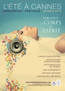 L'été à Cannes 2012 : Une immersion dans la mixité culturelle «Bon pour le corps et l'esprit»…