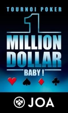 ANTIBES LA SIESTA : POKER SAMEDI 28 AVRIL 2012 A 21H FINALE DU «ONE MILLION DOLLAR BABY JOA»…