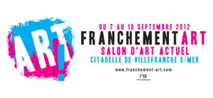 Villefranche-sur-Mer : &laquo;&nbsp;3me Edition du Salon Franchement Art  &nbsp;&raquo; &#8230;