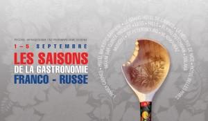 Semaine Gastronomique Franco-Russe : 7 grands Chefs Russes pour la première fois sur la Côte d'Azur…