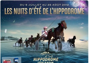 Hippodrome de Cagnes sur Mer : «Soirée Villes & Métiers d'Arts» Mercredi 1 Août 2012…