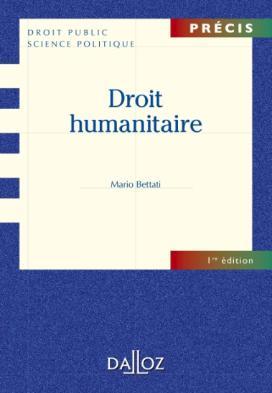 Dalloz 2012 : Nouveauté Droit Humanitaire…