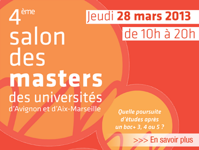 Aix-en-Provence : L'Université d'Avignon et l'université d'Aix-Marseille organisent le Salon des Masters…