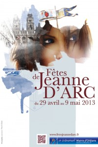 Orlans : &laquo;&nbsp;Ftes de Jeanne d&#8217;Arc&nbsp;&raquo; 2013 &#8230;