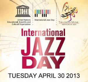 L'Unesco parraine le deuxième «International Jazz Day» le 30 Avril 2013 :   La Turquie à l'honneur…