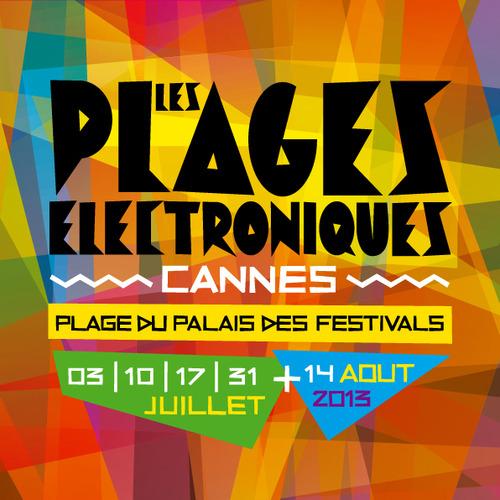 Les Plages Electroniques, Cannes, 2013