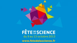Académie de Nice : «Fête de la Science » du 9 au 13 Octobre 2013…