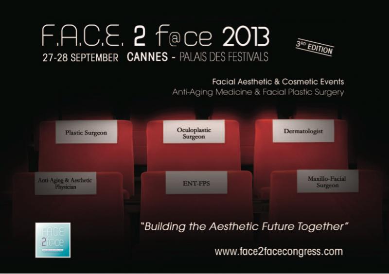 Face 2 F@ce 2013 : Une âme de Chirurgie et Médecine Esthétique…