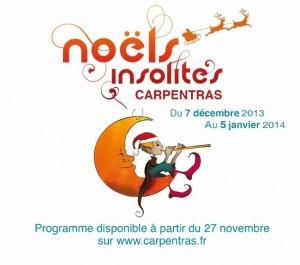 «Les Noëls Insolites de Carpentras» du 7 Décembre au 5 Janvier 2014…