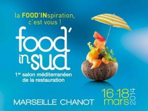 Marseille : «FOOD'IN SUD» Un Salon fortement ancré sur son territoire…