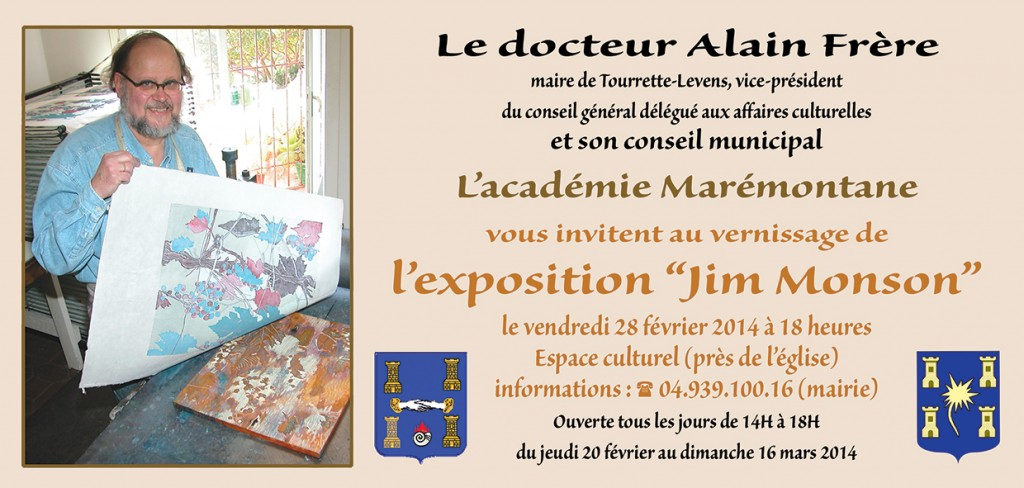 Tourrette-Levens : Exposition de l'artiste américain, tourrettan d'adoption, « Jim Monson »…