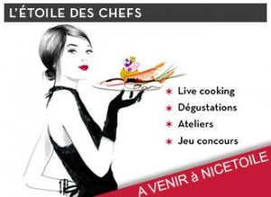 Nice : «L'Etoile des Chefs…Les Grands Chefs Azuréens s'invitent à Nicetoile !…»