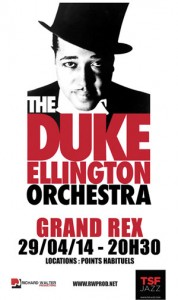 Paris : Richard Walter Productions présente « The Duke Ellington Orchestra » au « Grand REX  » …