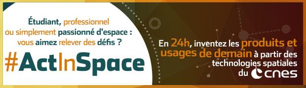 Cannes : «ActInSpace» appel à concours proposé par le CNES …