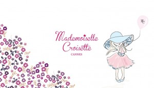 «Mademoiselle Croisette s'installe à Cannes » …