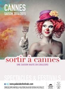 «Sortir à Cannes 2014/2015 » … Une saison haute en couleurs !
