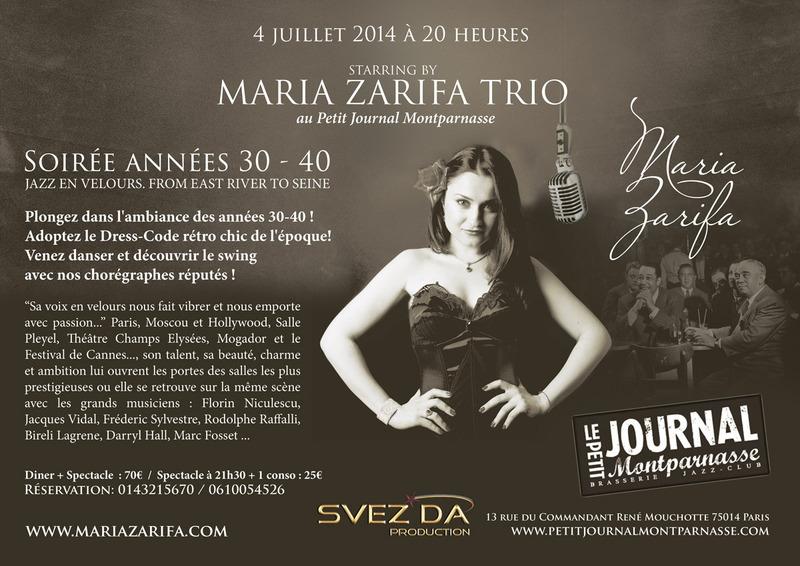 Paris Jazz : «Le Petit Journal Montparnasse» accueille «Maria ZARIFA Trio» pour une soirée année 30-40…