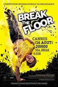 Cannes : « Break The Floor Summer 2014  » …