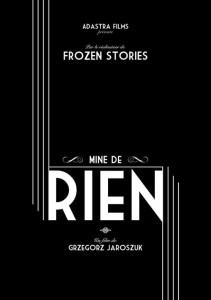La société cannoise ADASTRA FILMS tourne son prochain court-métrage, «Mine de Rien», du réalisateur polonais, Grzegorz Jaroszuk