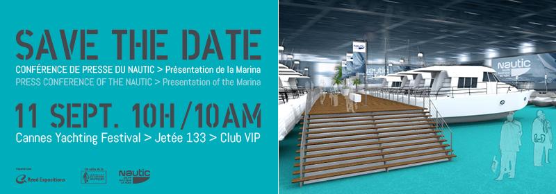 Cannes Yachting Festival : Conférence de Presse de «Nautic»…