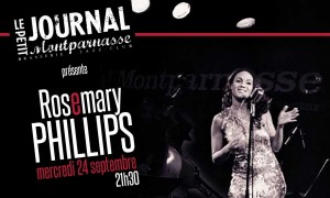 Jazz Paris : Le Petit Journal Montparnasse accueille Rosemary PHILLIPS…
