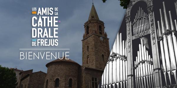 Fréjus : «L'Association les Amis de la Cathédrale» annonce sa programmation 2014-2015…