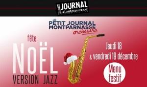 Jazz Paris : Le Petit Journal Montparnasse Orchestra fête Noël «Version Jazz»…