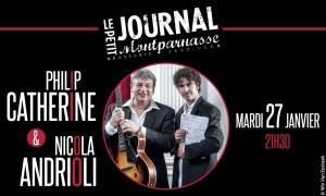 Jazz Paris : Philip CATHERINE & Nicola ANDRIOLI se produisent en duo au Petit Journal Montparnasse…