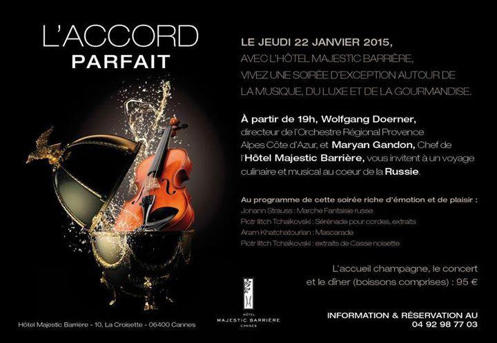 L'Hôtel Majestic Barrière vous invite à un voyage culinaire au cœur de la Russie avec un dîner concert exceptionnel «L'accord Parfait-Duo de chefs»…