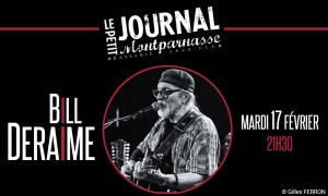 Jazz Paris : Bill DERAIME est de retour au Petit Journal Montparnasse …