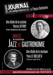 Jazz Paris : Quand le Jazz rencontre la Gastronomie au Petit Journal Montparnasse en compagnie du Grand Chef Etoilé Patrick JEFFROY & d'une étoile de la Musique Yvan LE BOLLOC'H …