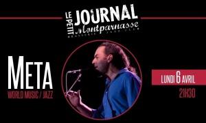 Jazz Paris : Accueil de «META» sur la scène du Petit Journal Montparnasse…