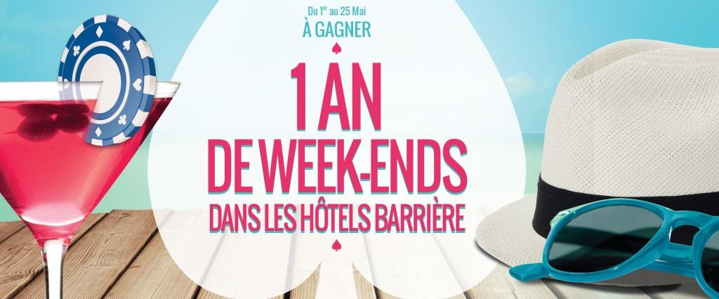 Gagnez 1 an de week-ends dans les Hôtels Barrière…