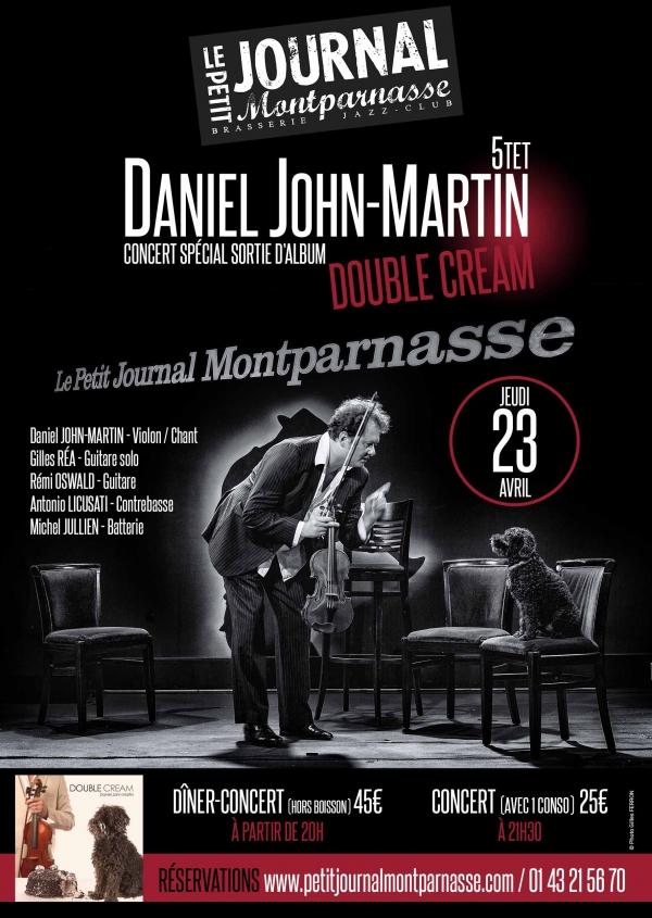 Jazz Paris : Daniel JOHN-MARTIN Quintet se produit sur la scène du Petit Journal Montparnasse…