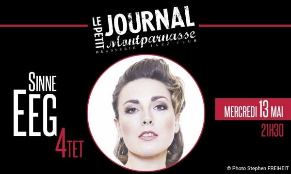 Jazz Paris : La Chanteuse Sinne EEG et son Quartet se produisent au Petit Journal Montparnasse…