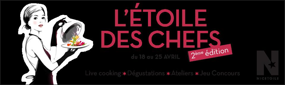 2 ème édition de l'Etoile des Chefs à Nicetoile…