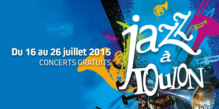 Toulon : un été toujours riche en Jazz…