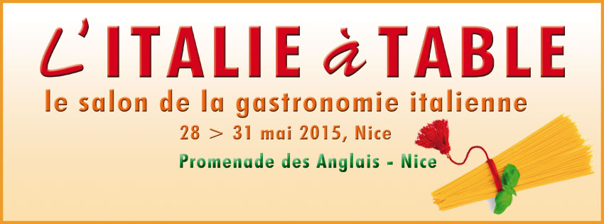 Nice : l'Italie à table 2015 …