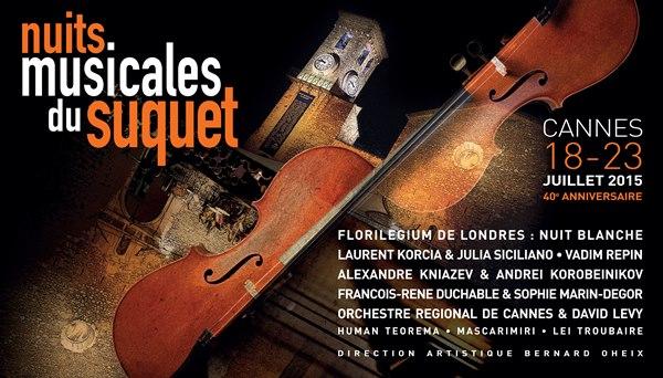 Cannes : «Nuits Musicales du Suquet 2015     »   …