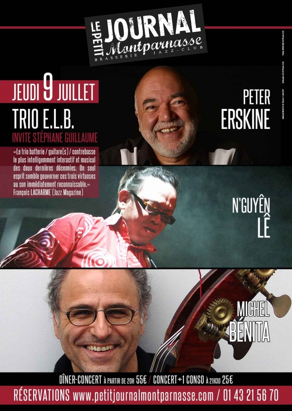 Jazz Paris : Trio E.L.B. invite Stéphane GUILLAUME sur la scène du Petit Journal Montparnasse…